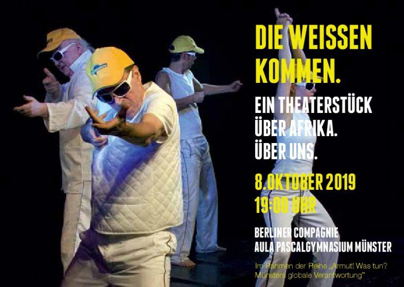 """Theaterstück """"Die Weißen kommen. Über Afrika. Über uns"""""""