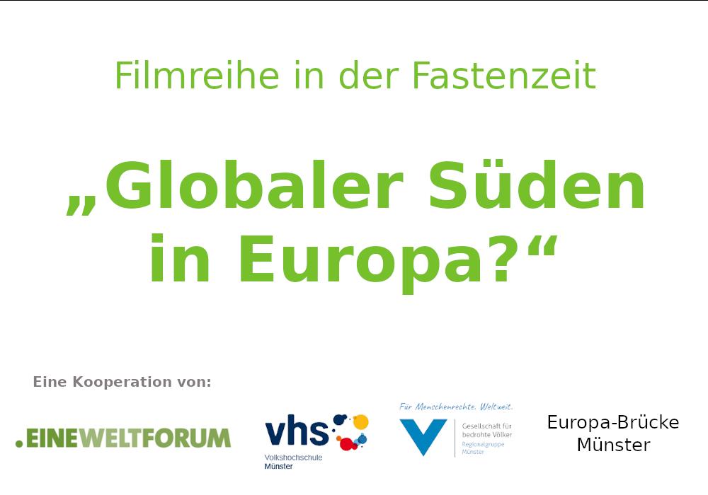 """""""Globaler Süden in Europa?"""""""