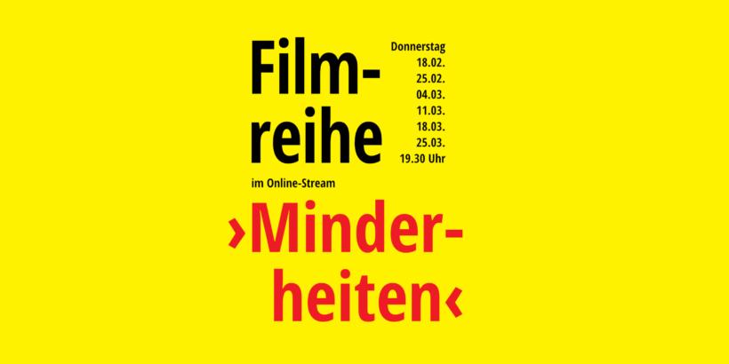 """Filmreihe in der Fastenzeit - Thema """"Minderheiten"""""""